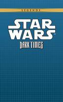 Звёздные войны. Темные времена. Книга 3 — фото, картинка — 1